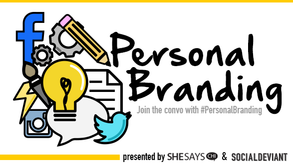 Personal Branding with SheSays and socialdeviant