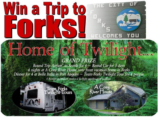 Win a Trip to Forks! Raffle 2012