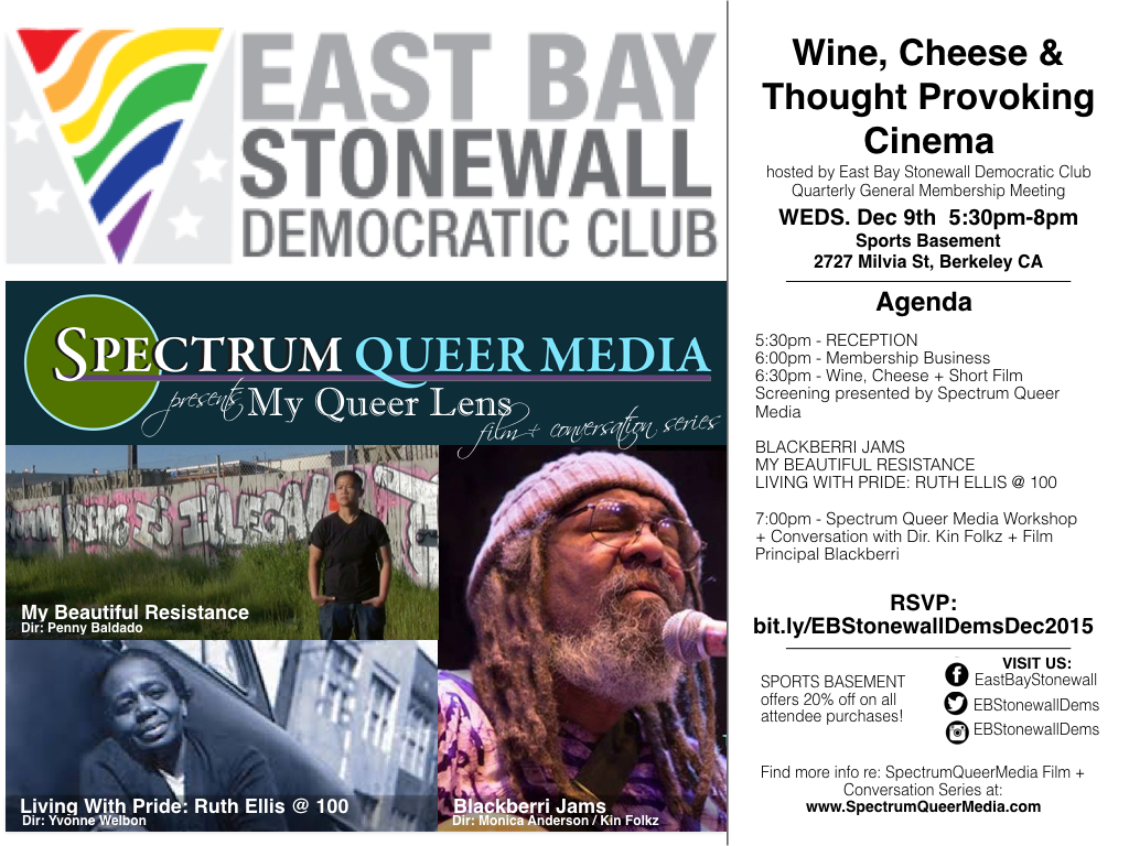 East Bay Stonewall Democratic Club and Spectrum Queer Media present