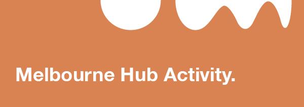 Melbourne Hub