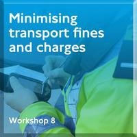 8 - Minimising transport fines and charges
