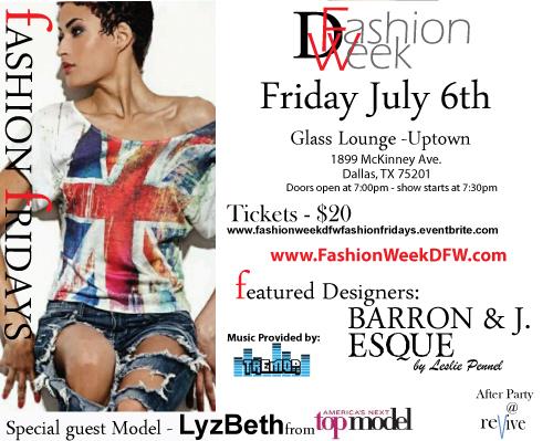 Fashion Week DFW Fashion Fridays - July 6th
