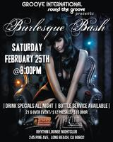 BURLESQUE BASH @ RHYTHM LOUNGE NIGHT CLUB [LONG BEACH, CA]