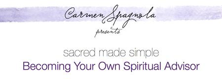 Sacred Made Simple: Becoming Your Own Spiritual Advisor Workshop...