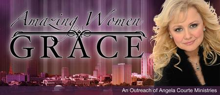 Amazing Women of Grace - June 2010