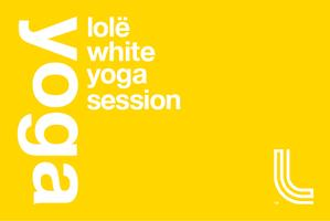 Lolë White Yoga Session Toronto