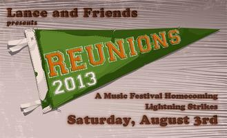 REUNIONS 2013 ~ A MUSICAL FESTIVAL HOMECOMING