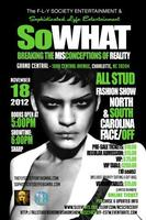 "SoWHAT! ""Breaking the misconceptions of Reality"" ALL STUD..."
