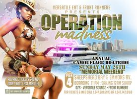 OPERATION MADNESS CAMOUFLAGE BOATRIDE