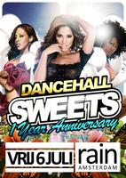 "DANCEHALL SWEETS ""1 year anniversary"""