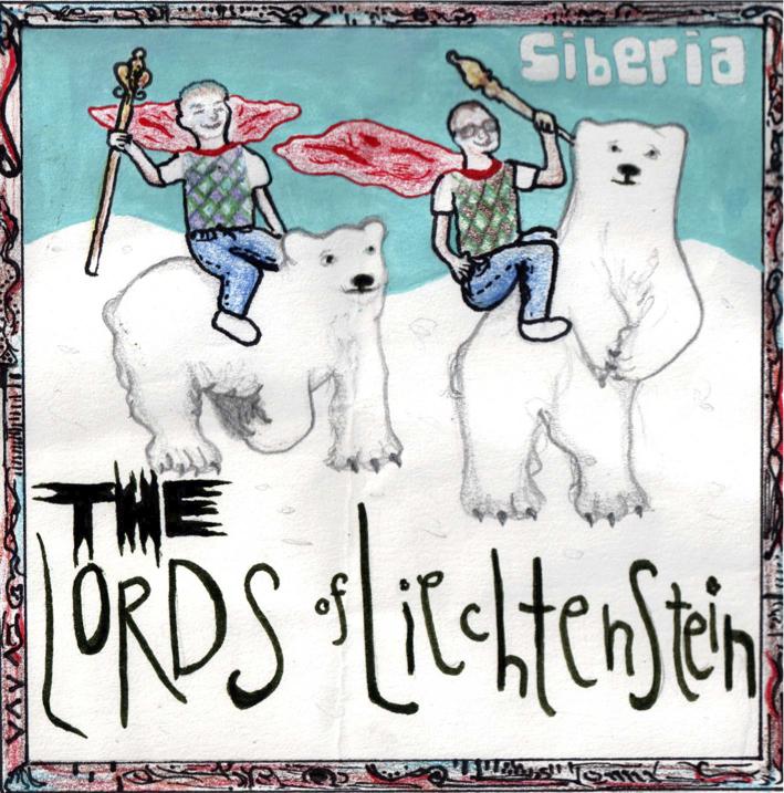 Lords Of Liechtenstein - Siberia