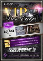VIP Birthday Bus Party to THE COLONY