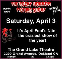 Rocky Horror April Fools Show!! Saturday, April 3, 2010
