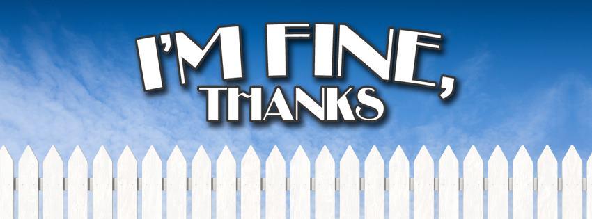 I'm Fine Thanks
