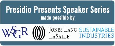 Presidio Presents Speaker Series made possible by: