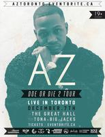 AZ LIVE IN CONCERT THE DOE OR DIE 2 TOUR | THE GREAT HALL |...