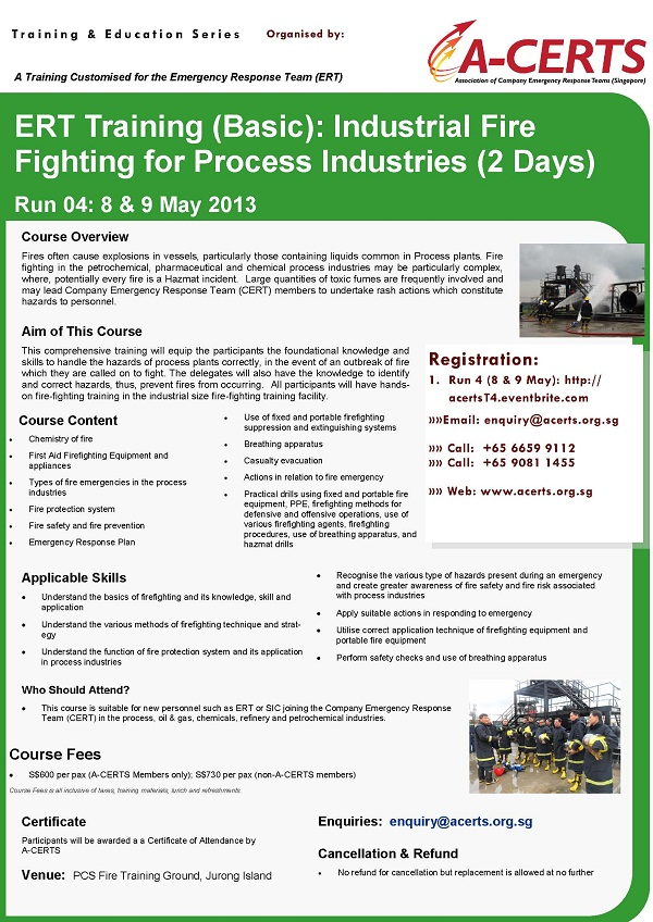 ERT Training (Basic): Industrial Fire Fighting for Process Industries (2 Days) Run 4 on May 8 & 9.