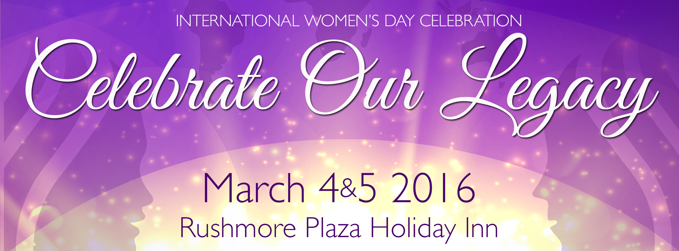 International Women's Day Celebration 2016 - Celebrate Our Legacy