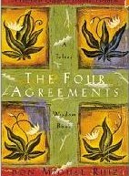 The Four Agreements by Don Ruiz