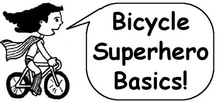 Bicycle Superhero Basics - Shawnee