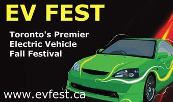 EV Fest, Toronto's Premier Electric Vehicle Fall Festival...