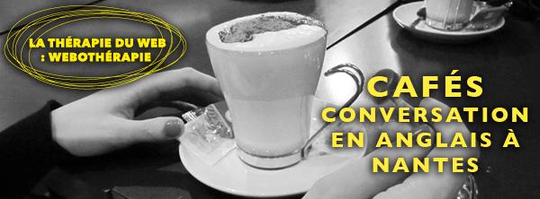 Cafés conversation en anglais à Nantes Formations Ardephwerk