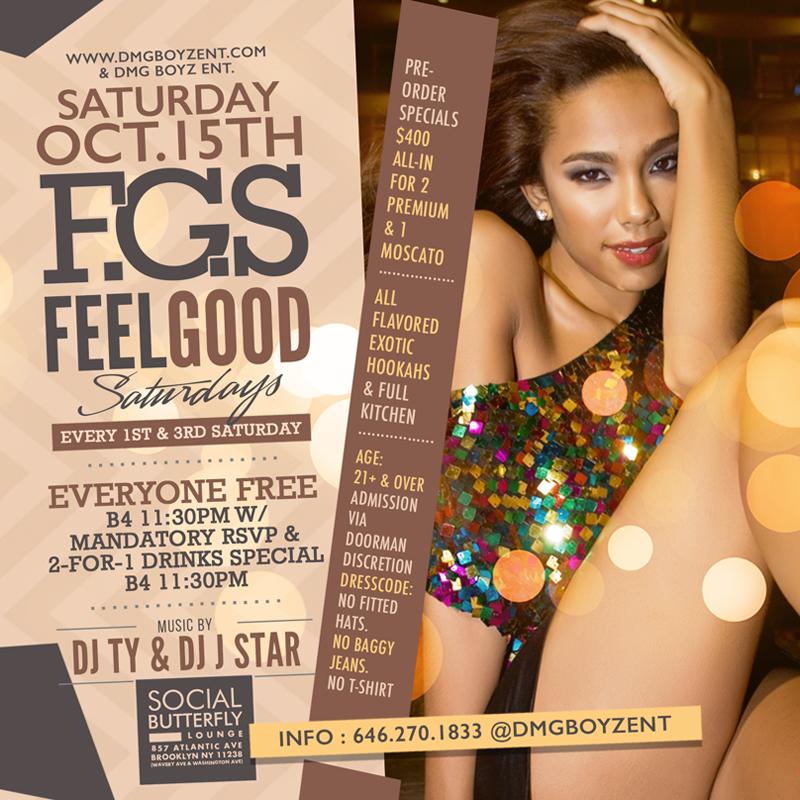 Sat Oct15 #FGS Feel Good Saturdays Everyone Free B4 11:30pm w/Passes