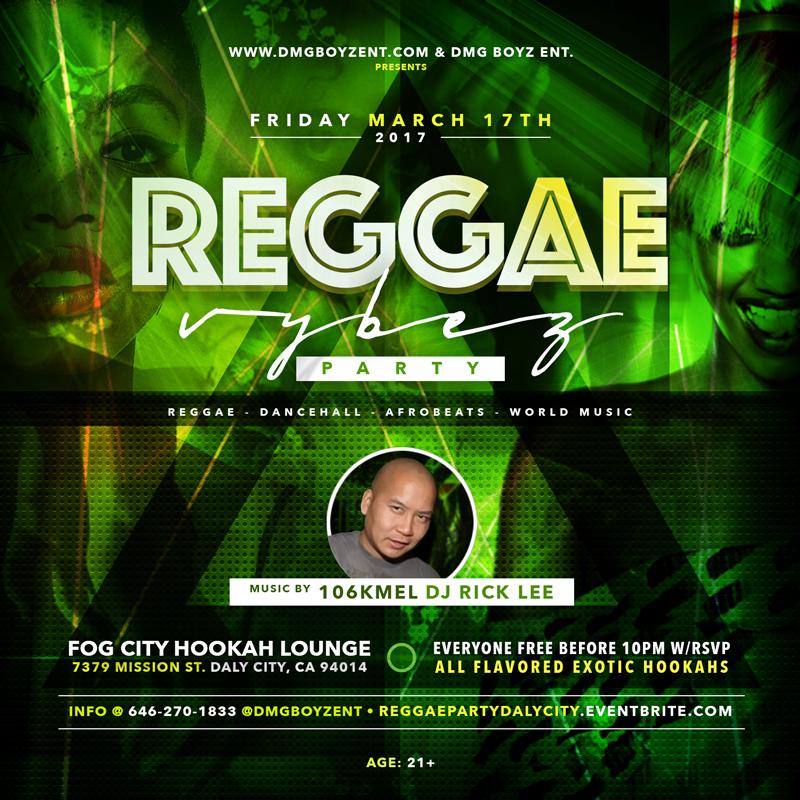 Reggae Vybez Party #ReggaePartyDalyCity