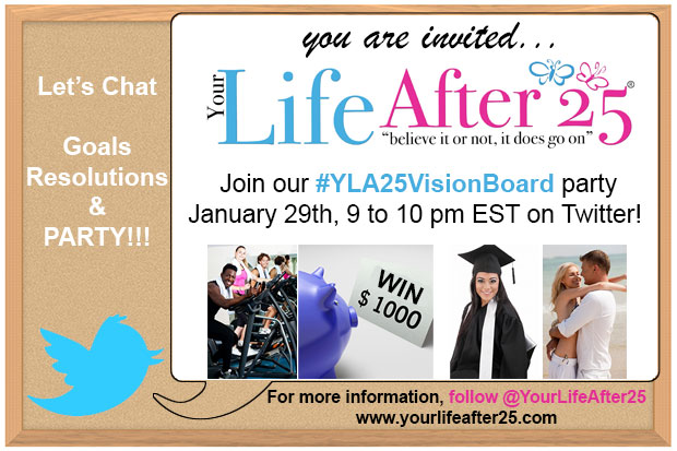 Your Life After 25 Vision Board Twitter Party