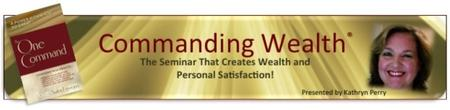 The One Command Commanding Wealth Seminar