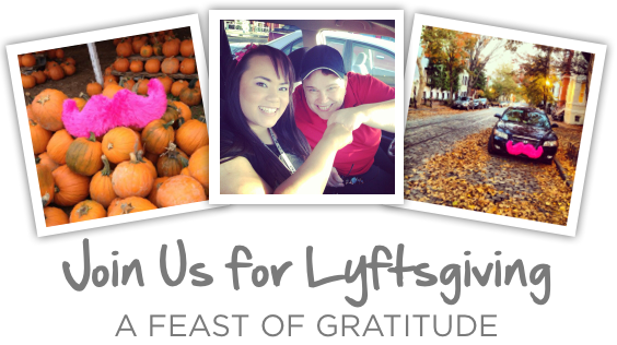 Join us for Lyftsgiving: A Feast of Gratitude