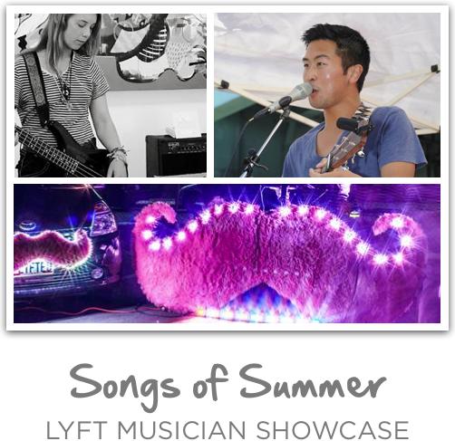 Songs of Summer: Lyft Musician Showcase