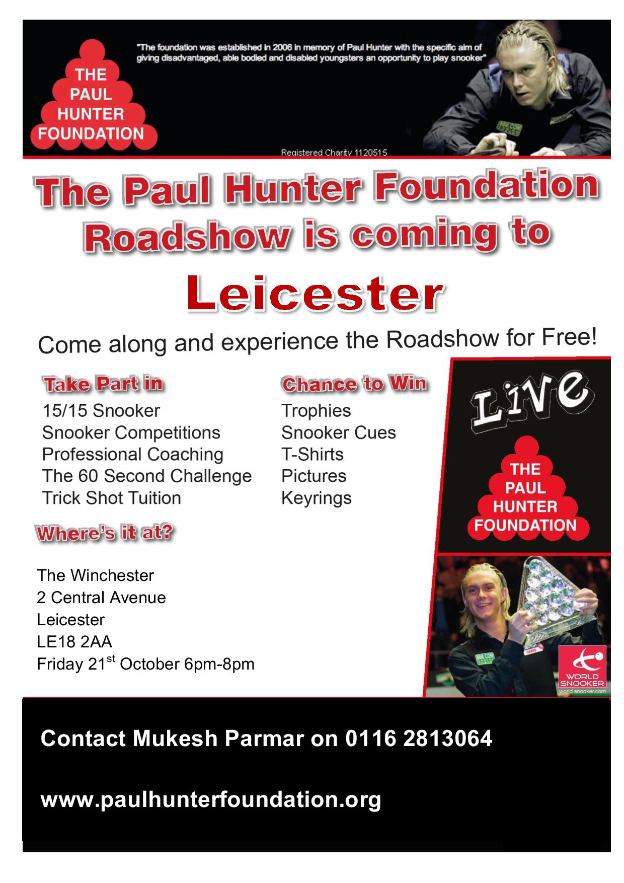 The Paul Hunter Foundation Roadshow Leicester