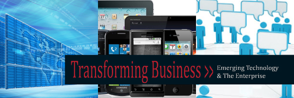 Transforming Business: Emerging Technology and the Enterprise