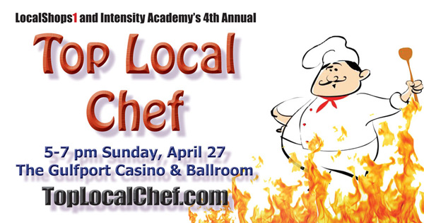 LocalShops1's Top Local Chef 2014: Sunday April 27 at the Gulfport Casino
