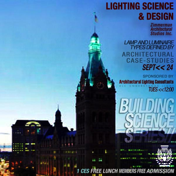 aia milwaukee building science series september 24th lighting science and design