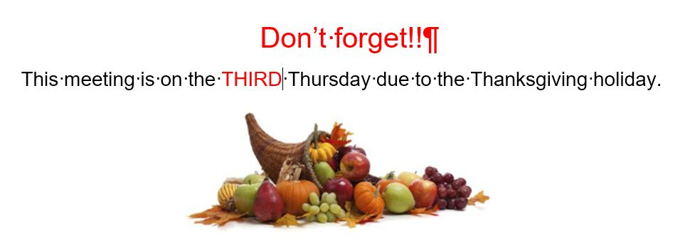 Note:  this meeting is on the THIRD Thursday due to the Thanksgiving holiday.