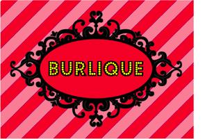 BURLIQUE FAN WORKSHOP