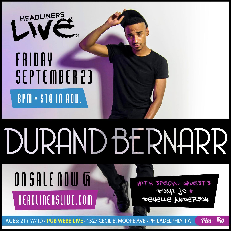 Pier Entertainment Presents HEADLINERS LIVE: Durand Bernarr