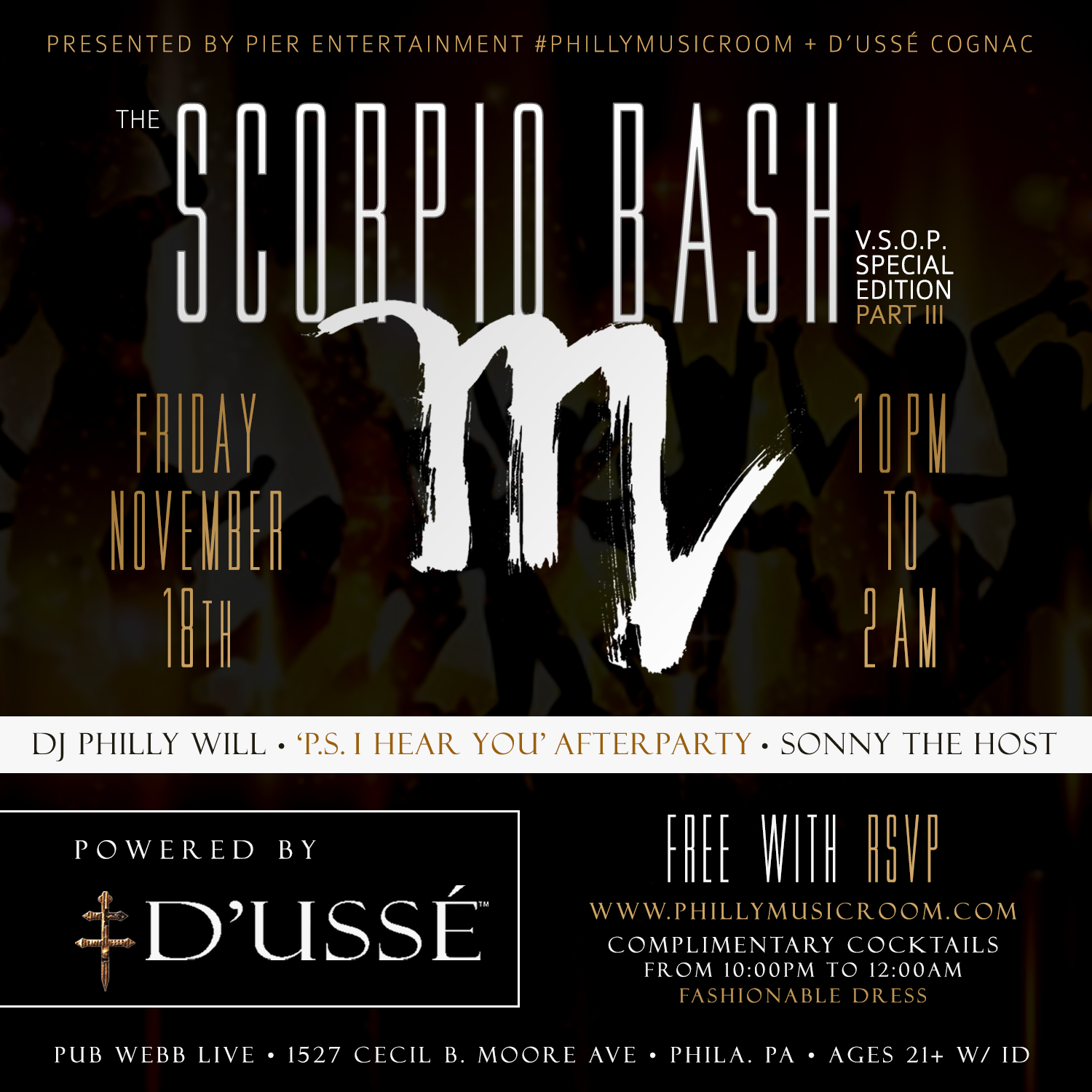 Philly Music Room Presents THE SCORPIO BASH Powered by D'USSE