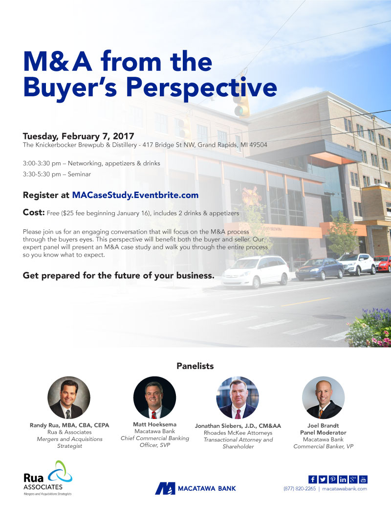M & A from the buyers perspective. tuesday feb. 7, 2017 at the Knickerbocker Brewpub in Grand Rapids. 3:00 - 5:30pm.  Cost is free until Jan. 16 and then there is a $25.