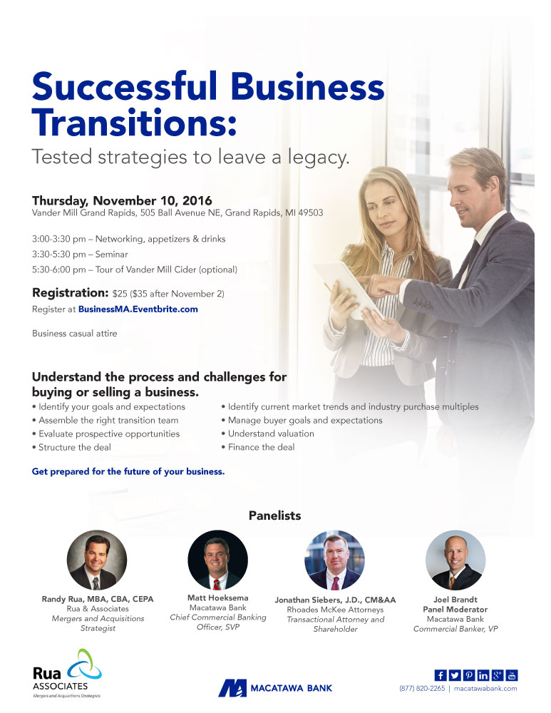 Successful Business Transitions: Tested strategies to leave a legacy.  Thurs. Nov. 10 2016 at VanderMill Grand Rapids. 3-5pm - networking, appetizers & drinks 3:30-5:30pm seminar 5:30-6pm optional tour of VanderMill cider