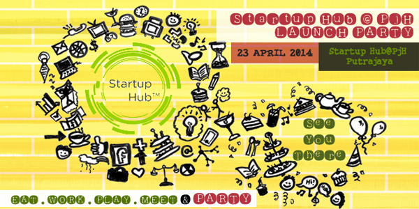 Startup Hub™ @ PjH - Launch Party