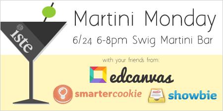 ISTE 2013 Martini Monday: 6-8pm Swig Martini Bar