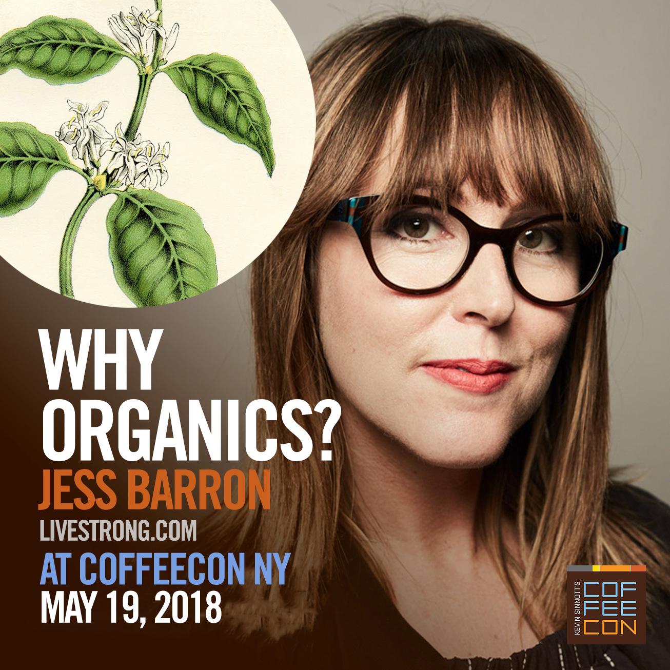 Why Oganics with Jess Barron