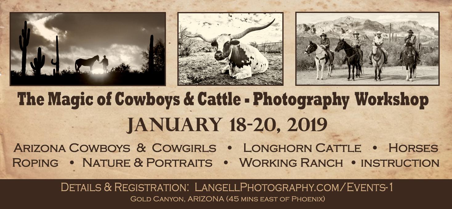 The Magic Of Cowboys Cattle A Photo Workshop Jan 18 20 2019 Tas Laptop Arizona Dates Friday January 4pm To Sunday 6pm