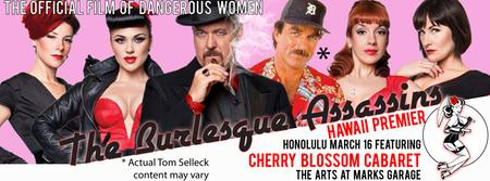 Saturday, March 16 Movie Screening: Burlesque Assassins...