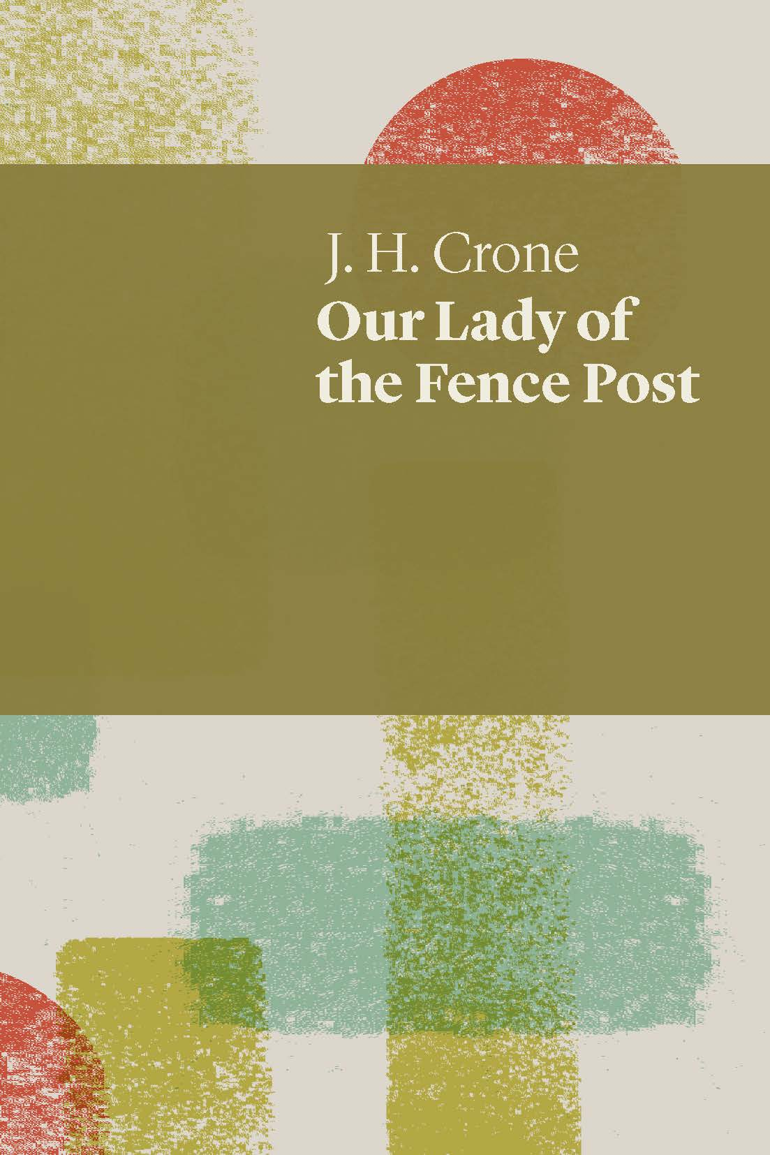 Our Lady of the Fence Post cover