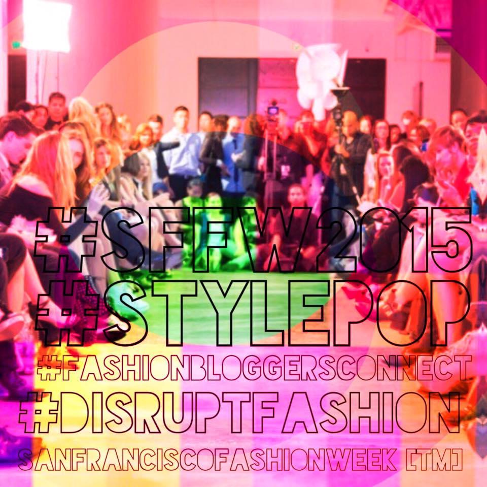 San Francisco Fashion Week Tm 2015 Fashion Bloggers