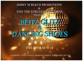 BLITZ, GLITZ & DANCING SHOES(The Over 30's Disco)